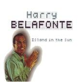 Island In The Sun by Harry Belafonte