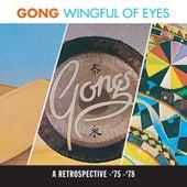 A Wingful Of Eyes de Gong