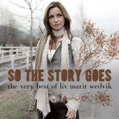 So The Story Goes - The Very Best Of Liv Marit Wedvik de Liv Marit Wedvik