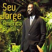 América Brasil (Ao Vivo) de Seu Jorge