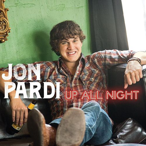 Up All Night by Jon Pardi