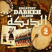 Greatest Dabkeh Album 2 von Various Artists