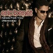 News for You (Remixes) by Eric Benèt