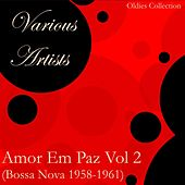 Amor Em Paz Vol 2 (Bossa Nova) von Various Artists