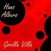 Gorilla Villa de Hans Albers