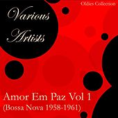 Amor Em Paz Vol 1 (Bossa Nova) von Various Artists