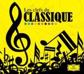Les Clefs Du Classique de Various Artists