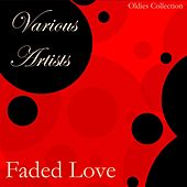 Faded Love von Various Artists