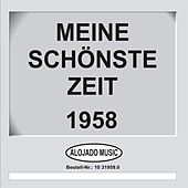 Titel: Meine schönste Zeit 1958 - Artist: Various Artists by Various Artists