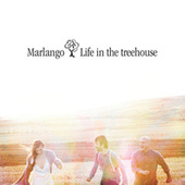 Life In The Treehouse de Marlango