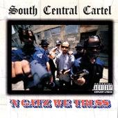 'N Gatz We Truss von South Central Cartel