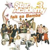 Fait Sa Bamba de Star Academy III
