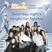 Saturday Night's Alright For Fighting de Star Academy III