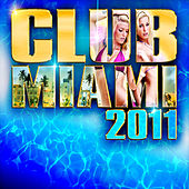 Club Miami 2011 de Various Artists