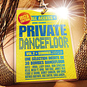 Private Dancefloor Vol. 2 Summer 2010 von Various Artists