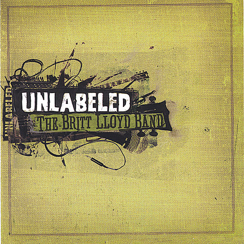 Unlabeled by The Britt Lloyd Band