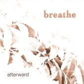 Afterward de Breathe