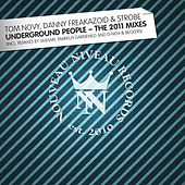 Underground People - The 2011 Mixes by Tom Novy