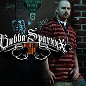 Heat It Up by Bubba Sparxxx