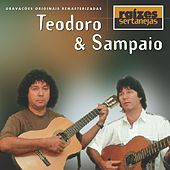Raizes Sertanejas de Teodoro & Sampaio