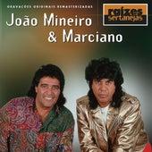 Raizes Sertanejas de João Mineiro e Marciano