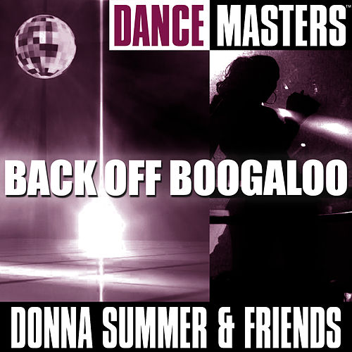 Dance Masters: Back Off Boogaloo by Donna Summer