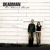 Our Eternal Ghosts von Deadman