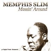 Messin' Around (50 Original Tracks - Remastered) by Memphis Slim