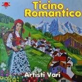 Ticino romantico by Various Artists