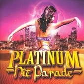Platinum Hit Parade by Various Artists