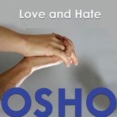 Love and Hate de Osho