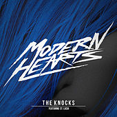Modern Hearts by The Knocks