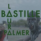 Laura Palmer by Bastille