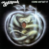 Come An' Get It (Remastered) de Whitesnake