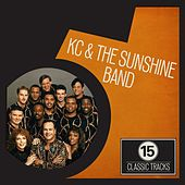 15 Classic Tracks: KC and the Sunshine Band von KC & the Sunshine Band