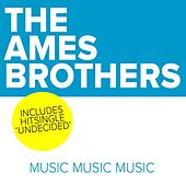 Music Music Music de The Ames Brothers