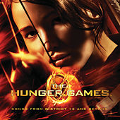 The Hunger Games: Songs From District 12 And Beyond van Various Artists