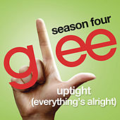 Uptight (Everything's Alright) (Glee Cast Version) by Glee Cast