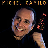 What's Up? de Michel Camilo