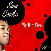 My Big Five Vol. 3 de Sam Cooke