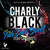 Yuh Fuck Sweet de Various Artists
