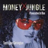 Money Jungle: Provocative in Blue von Terri Lyne Carrington