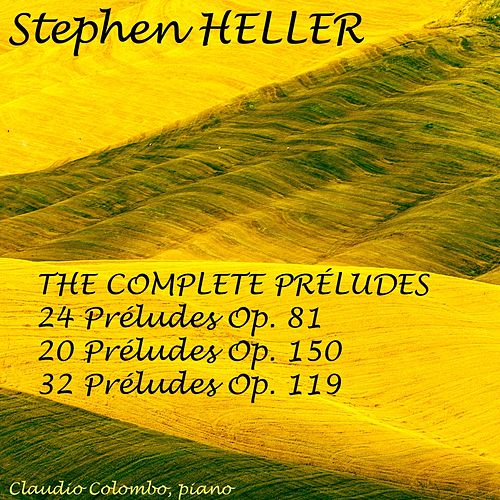 Stephen Heller: The Complete Preludes for Piano by Claudio Colombo