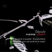 La Noire à soixante + Granulométrie - Variations pour une porte et un soupir von Pierre Henry
