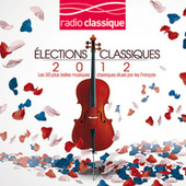 Les Elections Classiques 2012 de Various Artists