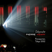 Paroxysmes - Tokyo 2002 von Pierre Henry