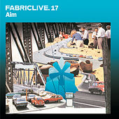 FABRICLIVE 17: Aim by Various Artists