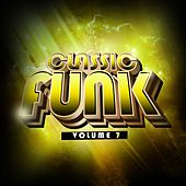 Classic Funk, Vol. 7 von Various Artists
