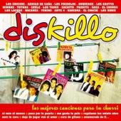 Diskillo : Las Mejores Canciones para tu Churri de Various Artists