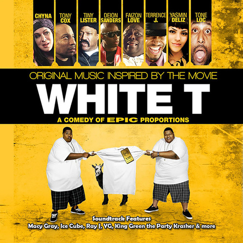 White T (Original Music Soundtrack Inspired By The Movie) by Various Artists